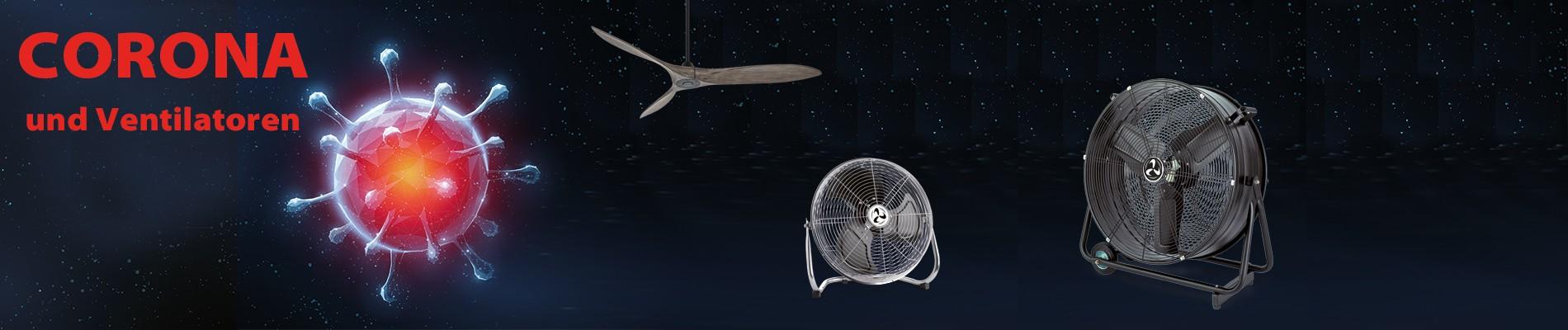 Corona (Covid-19) und Ventilatoren