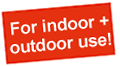 for-indoor-and-outdoor-use