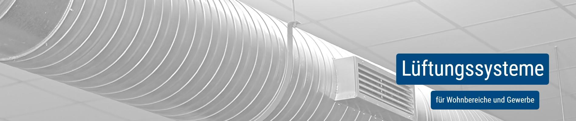 Lüftungssystem - Ventilatoren für Wohnbereiche, Gewerbe und Industrie